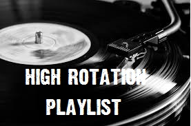 High Rotation Playlist